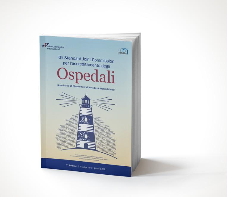 GLI STANDARD JOINT COMMISSION INTERNATIONAL PER L'ACCREDITAMENTO DEGLI OSPEDALI – 7^ EDIZIONE